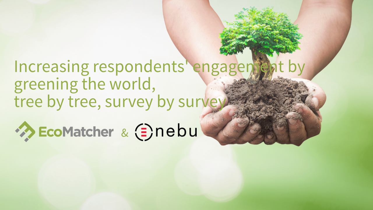 Join the webinar to discover how to increase respondents' engagement by adopting trees on behalf of your interviewees upon completing a survey
