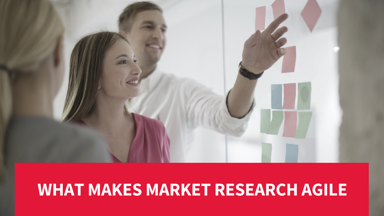Making Market Research Agile