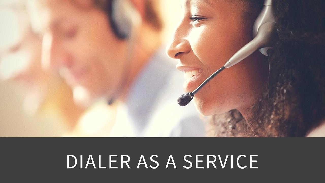 Dialer as a Service