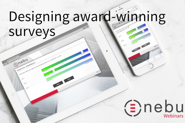 Learn more on how to design award-winning surveys using Nebu Dub InterViewer